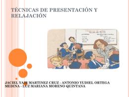 TÉCNICAS DE PRESENTACIÓN Y RELAJACIÓN