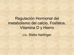 Regulación Hormonal del metabolismo del calcio,