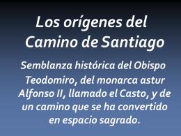 Los orígenes del Camino de Santiago