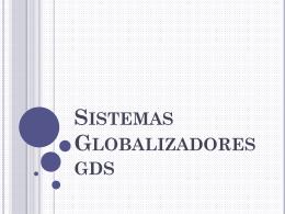 Sistemas Globalizadores
