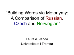 Word-Formation as Grammaticalized Metonymy: A