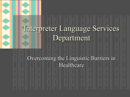 Interpreter Language Services Department