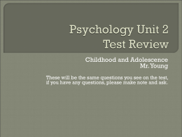 Psychology Unit 2 Test Review