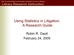 Using Statistics in Litigation: A Research Guide
