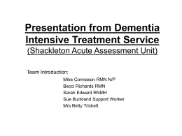 Presentation from Dementia Intensive Treatment