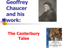 Beoffrey Chaucer and his work: