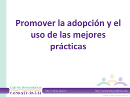 Promoting the Adoption and Use of Best Practices