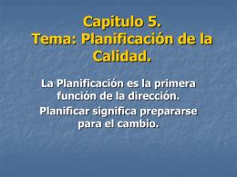 Capitulo 5. Tema: Planificación de la Calidad.