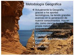 Geografía como Ciencia (Metodología Geográfica)