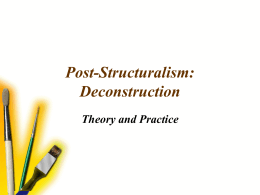 Post-Structuralism: Deconstruction