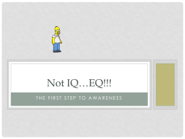 Not IQ...EQ!!! - Utah Worksite Wellness
