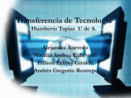 Transferencia de Tecnología Humberto Tapias U de