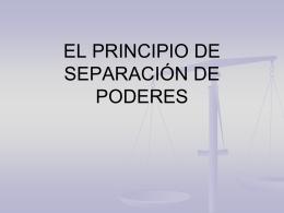 EL PRINCIPIO DE SEPARACIÓN DE PODERES