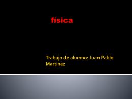 Trabajo de alumno: Juan Pablo Martínez