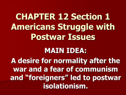CHAPTER 12 Section 1 Americans Struggle with