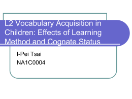 L2 Vocabulary Acquisition in Children: Effects of