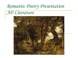 Romantic Poetry Presentation AP Literature -
