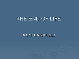 THE END OF LIFE - THD Internal Medicine Training