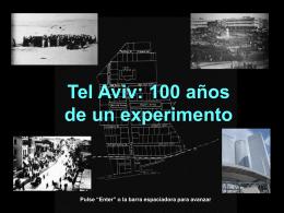 La ciudad de Tel Aviv cumple 100 años 1909-2009