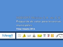 Diapositiva 1 - IIDESOFT MÉXICO S.A. DE C.V.