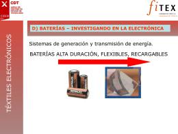 D) BATERÍAS – INVESTIGANDO EN LA ELECTRÓNICA