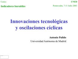 Innovaciones tecnológicas y oscilaciones cíclicas