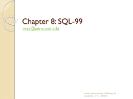 Chapter 8: SQL -The Relational Database Standard