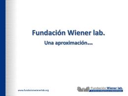 Diapositiva 1 - Fundación Wiener lab.