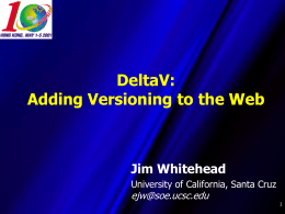 DeltaV: Adding Versioning to the Web
