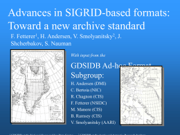 Advances in SIGRID-based formats: Toward a new