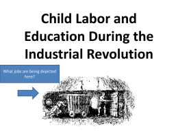 Child Labor and Education During the Industrial