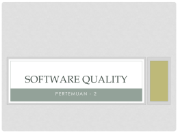 Software Quality - Universitas Brawijaya