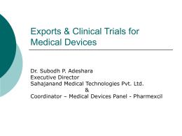Exports & Clinical Trials - PHARMACEUTICALS EXPORT