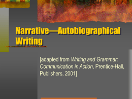 Narrative — Autobiographical Writing