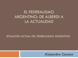Situación Actual del federalis