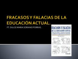 FRACASOS Y FALACIAS DE LA EDUCACIÓN ACTUAL.