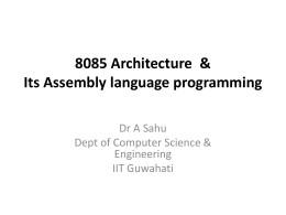8085 Architecture & Its Assembly language