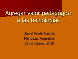 Agregar valor pedagógico a las tecnologías