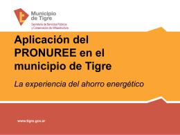 Aplicación del PRONUREE en el municipio de Tigre