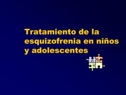 Tratamiento de la esquizofrenia en niños y