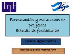 Formulación y evaluación de proyectos Estudio de