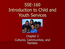 SSE-160 Intoroduction to Child and Youth Services