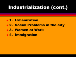 Industrialization (cont.)