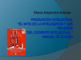 """Producción Intelectual """"el mito de la inteligencia"""