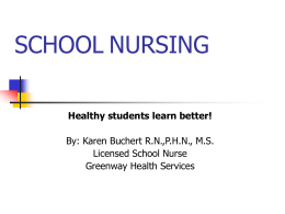 The Role of the Licensed School Nurse
