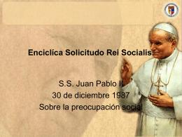 Enciclíca Solicitudo Rei Socialis.