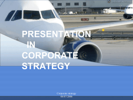 PRESENTATION IN CORPORATE STRATEGY