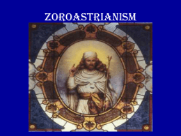 Presentation on Zoroastrianism by Aban Grant -