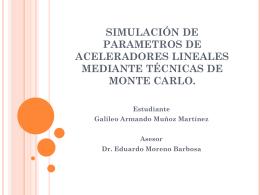 SIMULACIÓN DE PARAMETROS DE ACELERADORES LINEALES