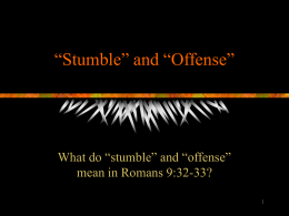 "Stumble"" and ""Offense"""